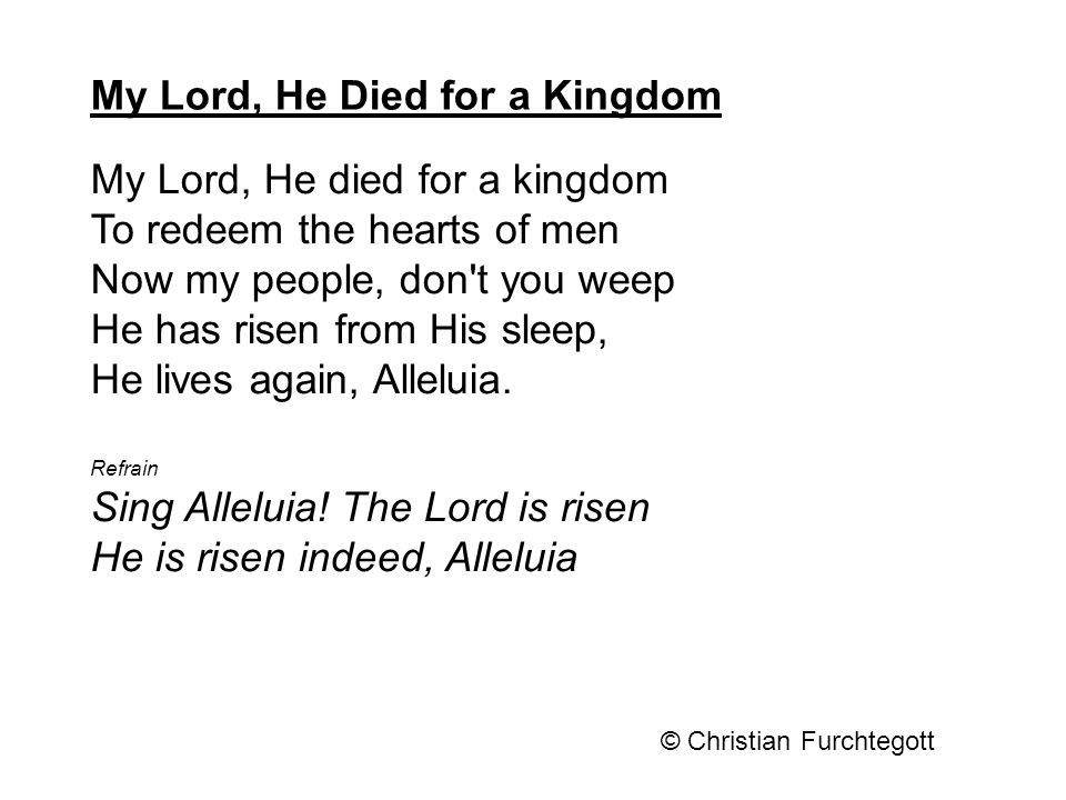 Lyric risen lyrics : My Lord, He Died for a Kingdom - ppt video online download
