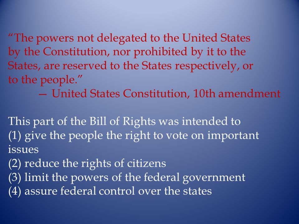 The powers not delegated to the United States