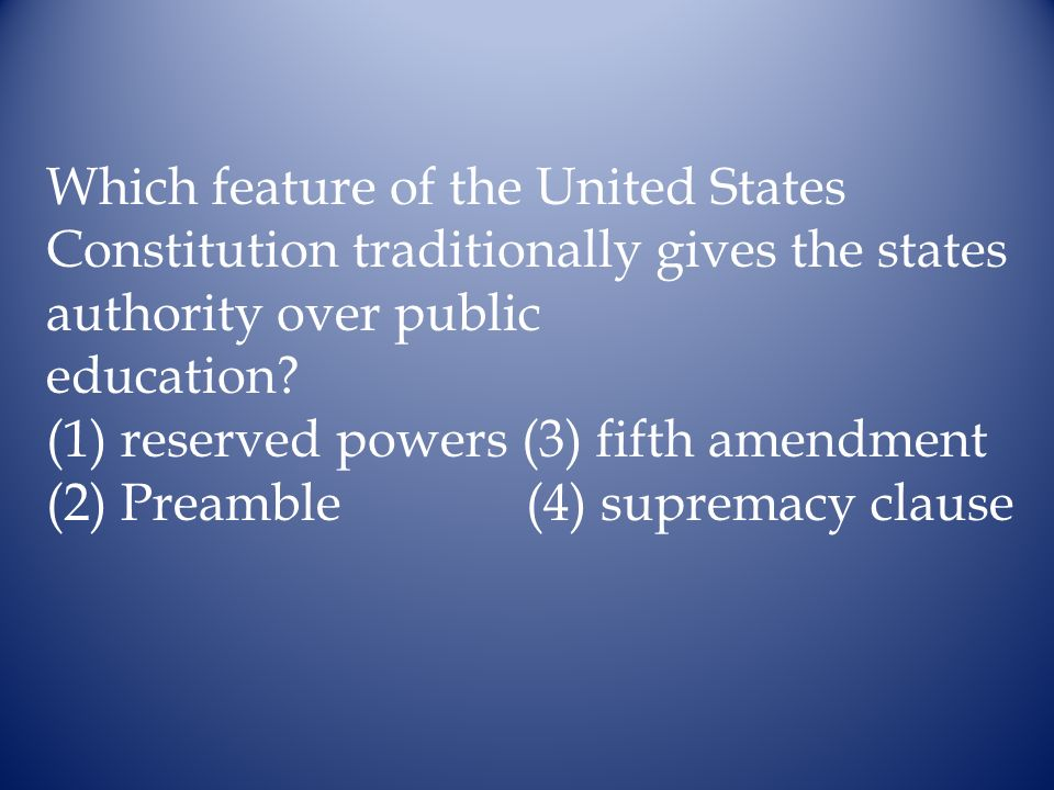 Which feature of the United States Constitution traditionally gives the states authority over public