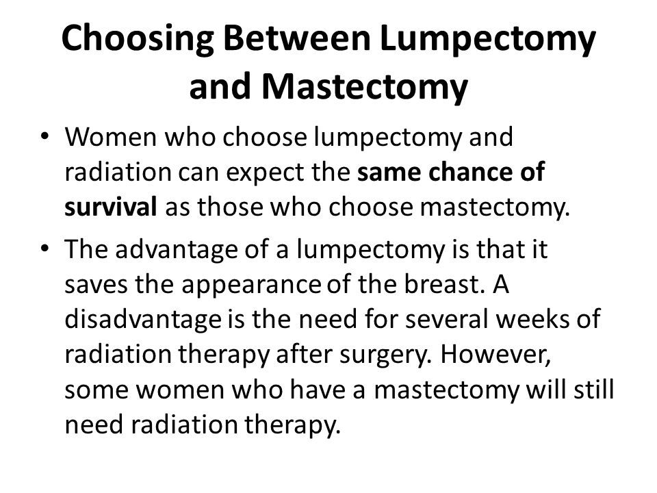 Choosing Between Lumpectomy and Mastectomy