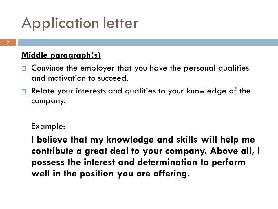 Application letter Middle paragraph(s)