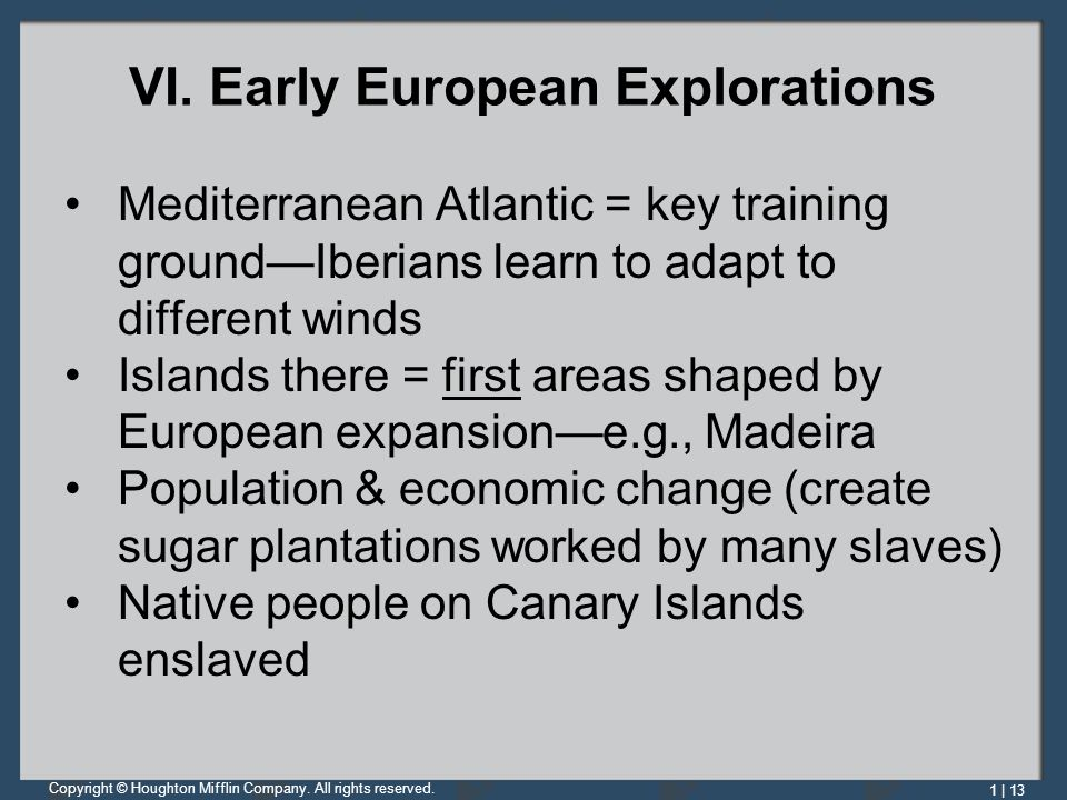 VI. Early European Explorations