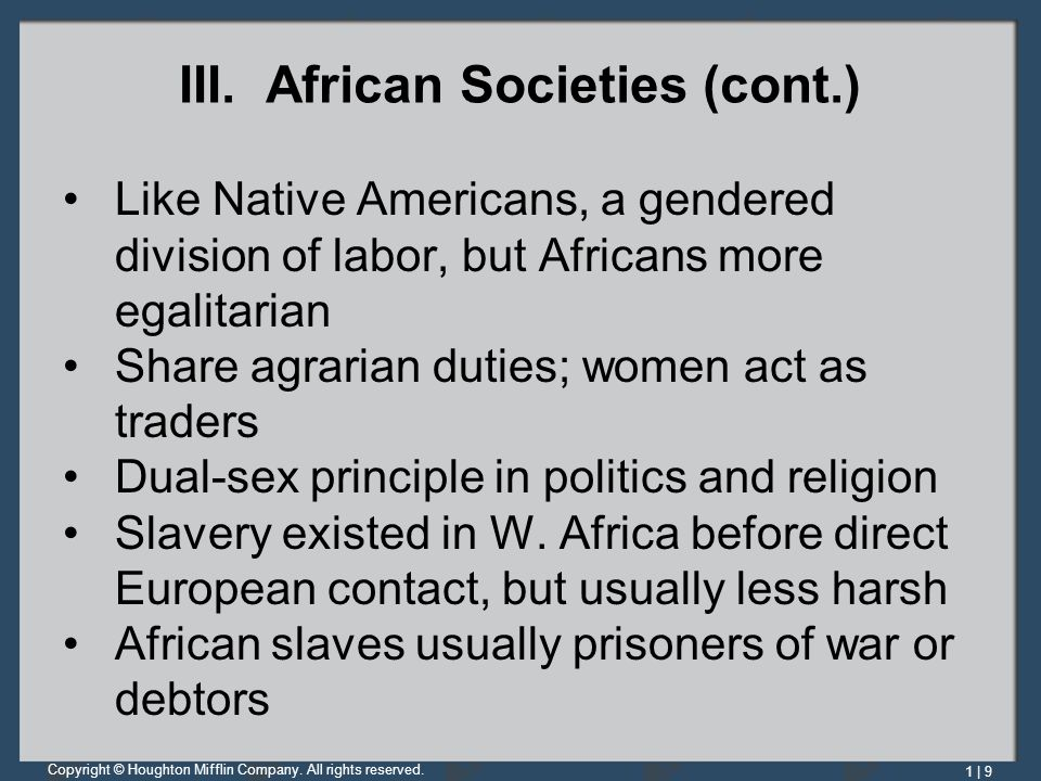 III. African Societies (cont.)