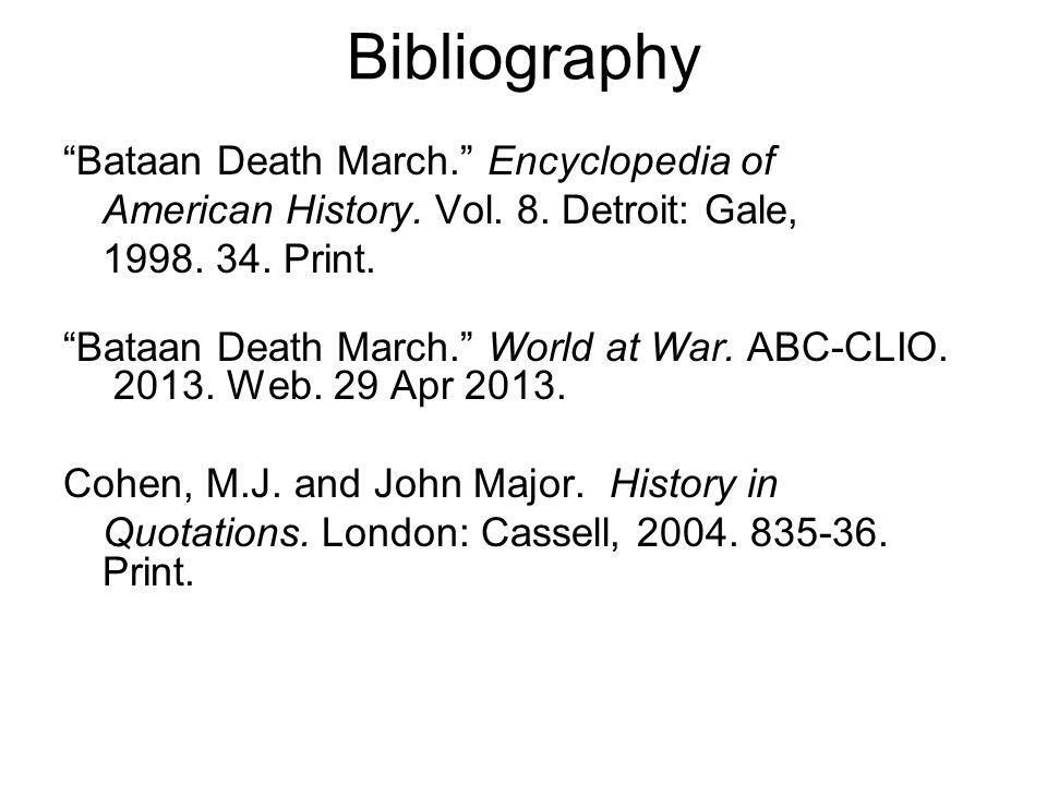 Bibliography Bataan Death March. Encyclopedia of