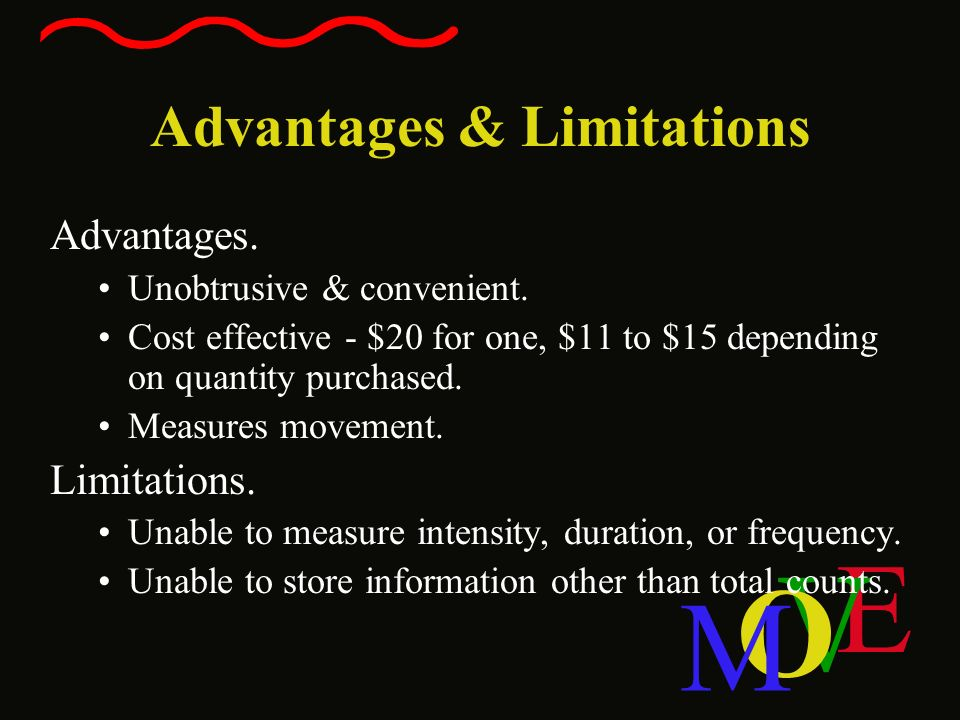 Advantages & Limitations