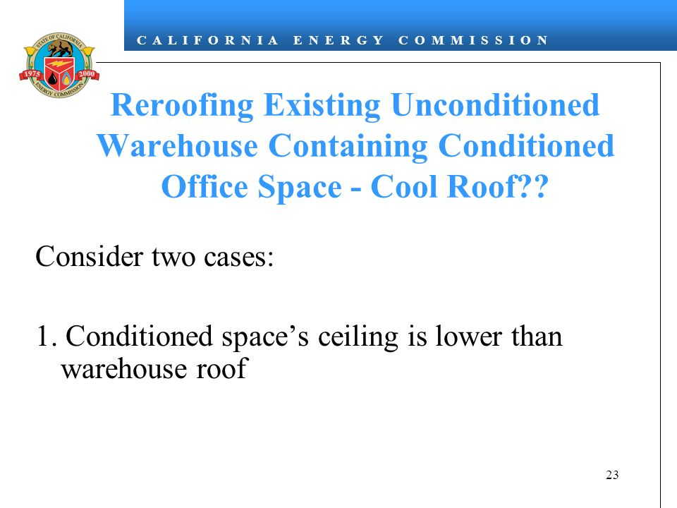 Reroofing Existing Unconditioned Warehouse Containing Conditioned Office Space - Cool Roof