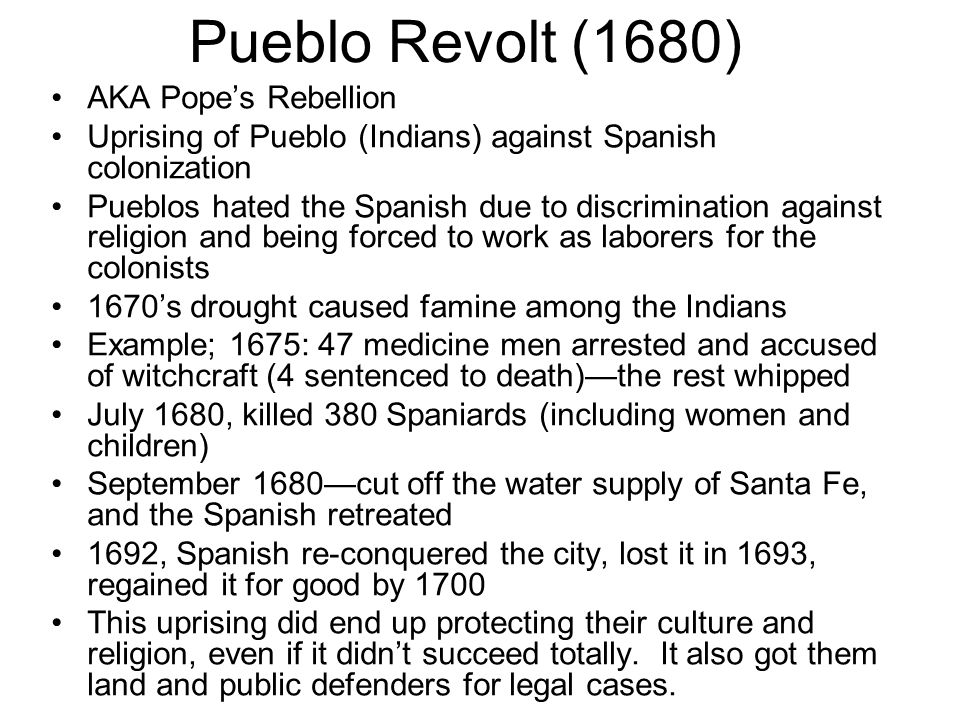 Pueblo Revolt (1680) AKA Pope's Rebellion