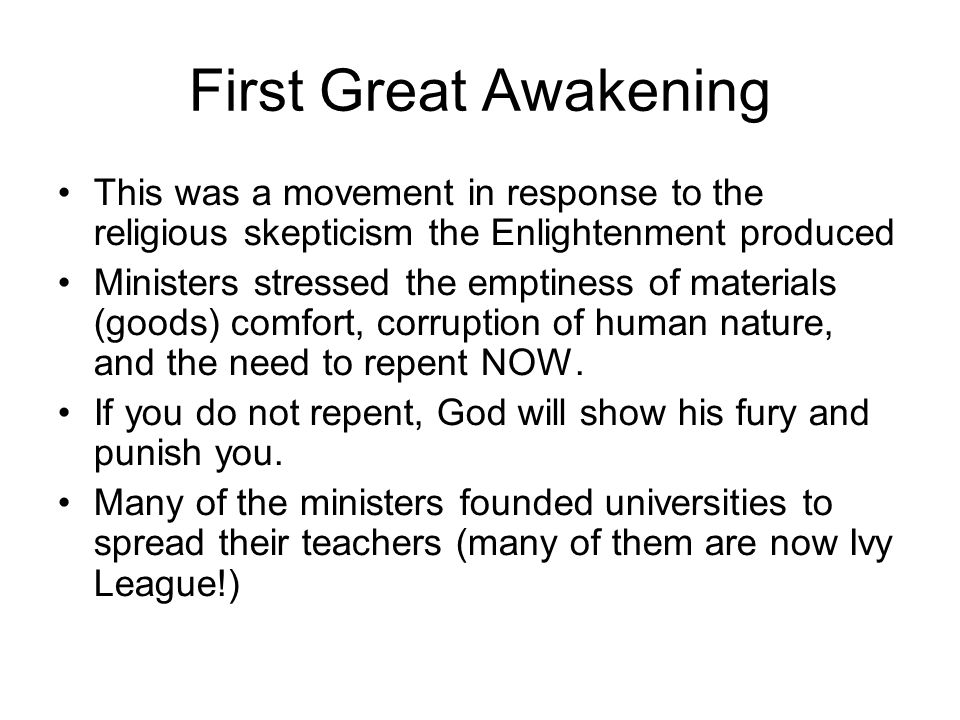 First Great Awakening This was a movement in response to the religious skepticism the Enlightenment produced.
