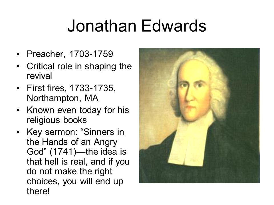 Jonathan Edwards Preacher, 1703-1759