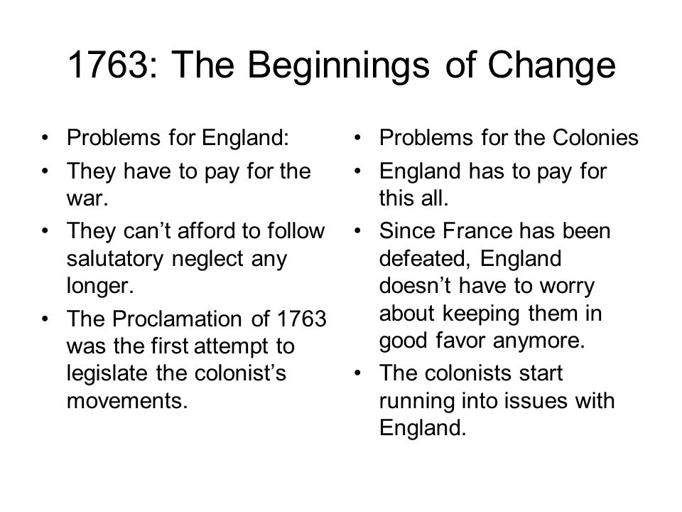 1763: The Beginnings of Change