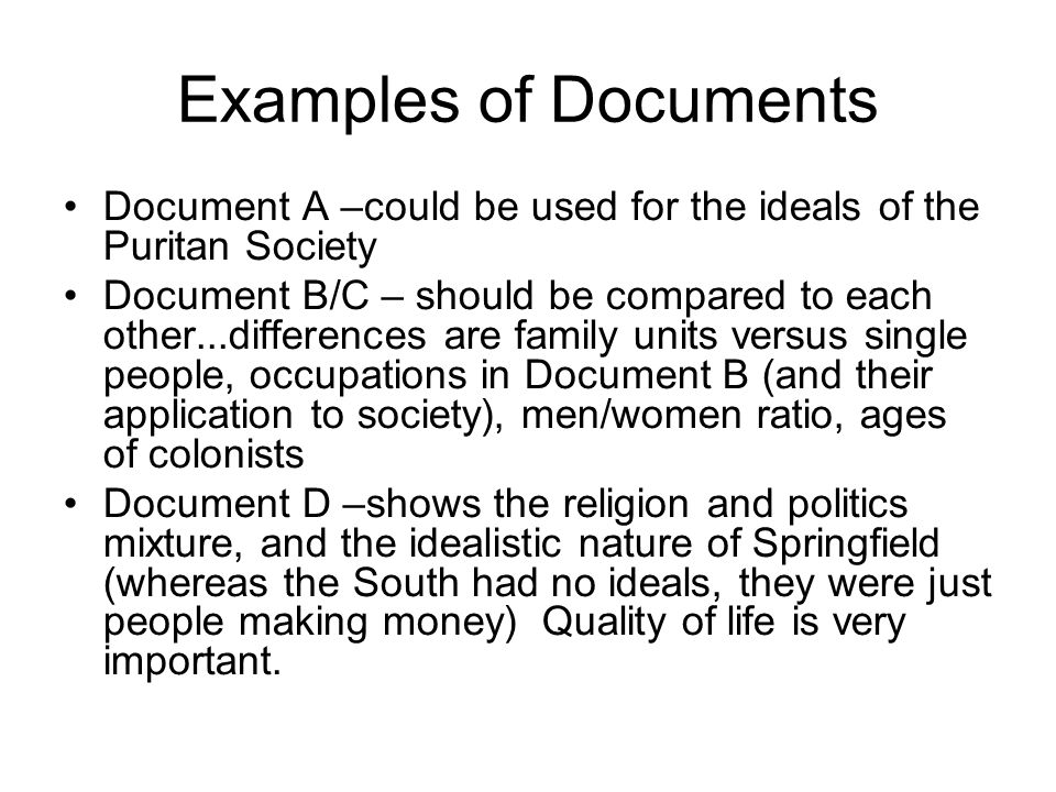 Examples of Documents Document A –could be used for the ideals of the Puritan Society.