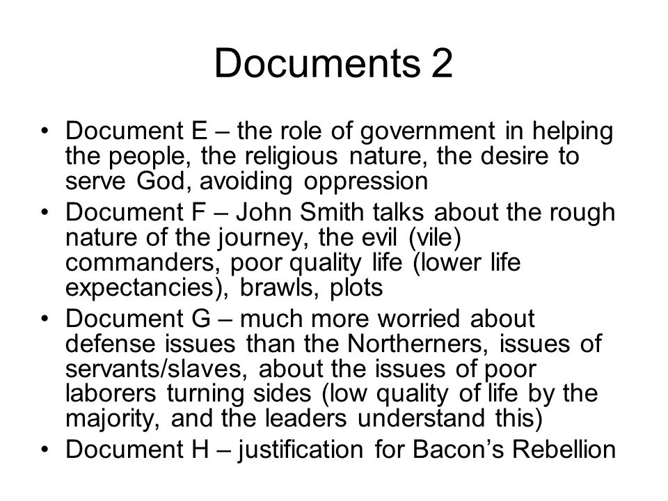 Documents 2 Document E – the role of government in helping the people, the religious nature, the desire to serve God, avoiding oppression.