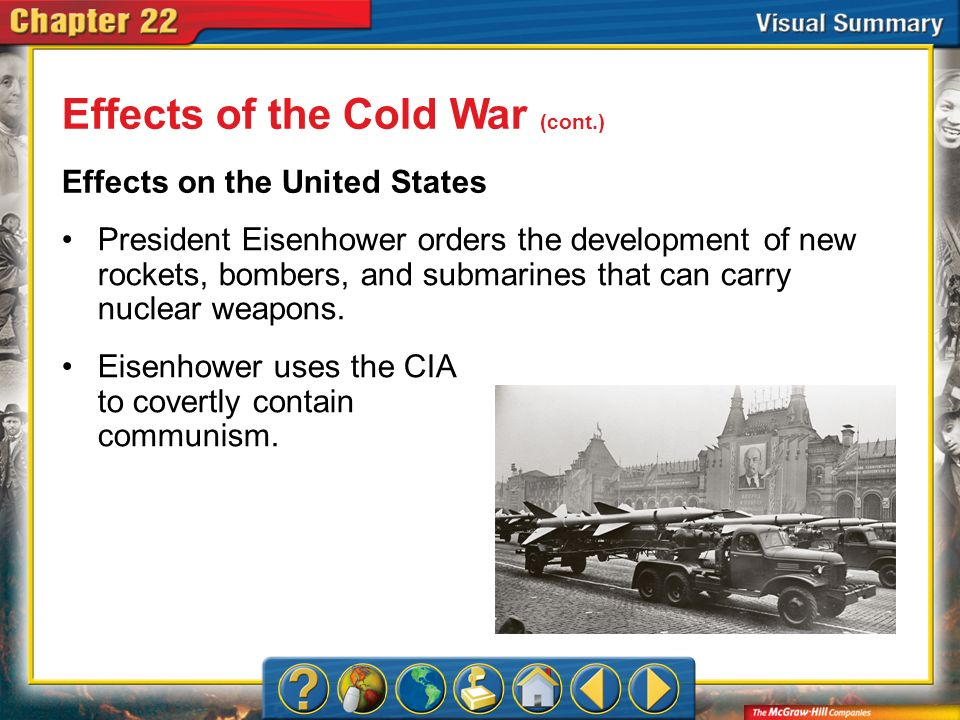 Effects of the Cold War (cont.)