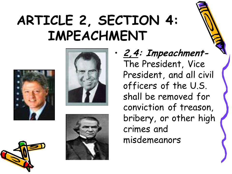 ARTICLE 2, SECTION 4: IMPEACHMENT