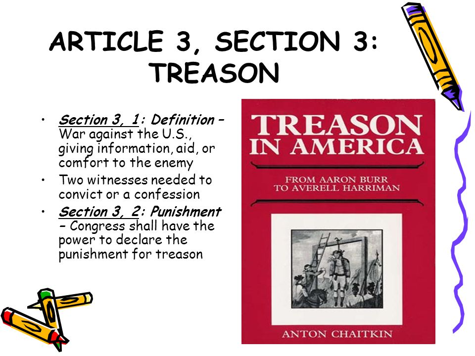 ARTICLE 3, SECTION 3: TREASON