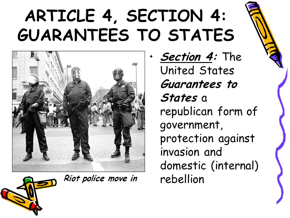 ARTICLE 4, SECTION 4: GUARANTEES TO STATES
