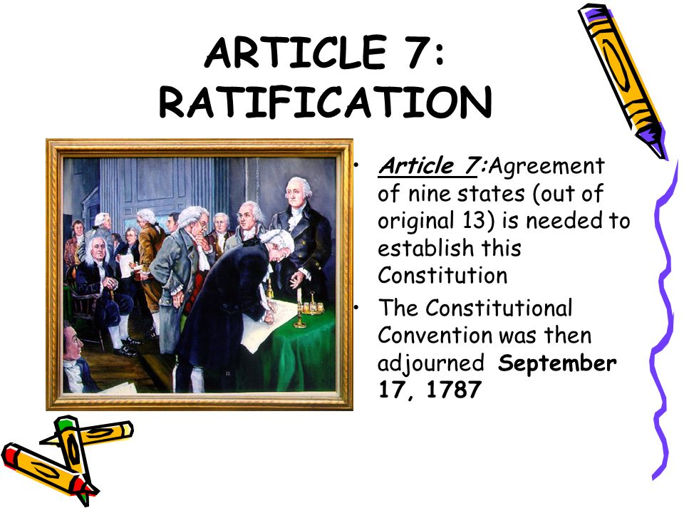 ARTICLE 7: RATIFICATION