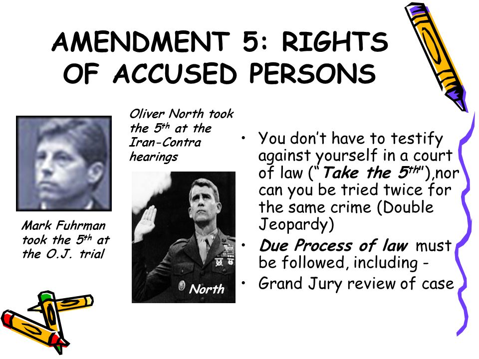 AMENDMENT 5: RIGHTS OF ACCUSED PERSONS