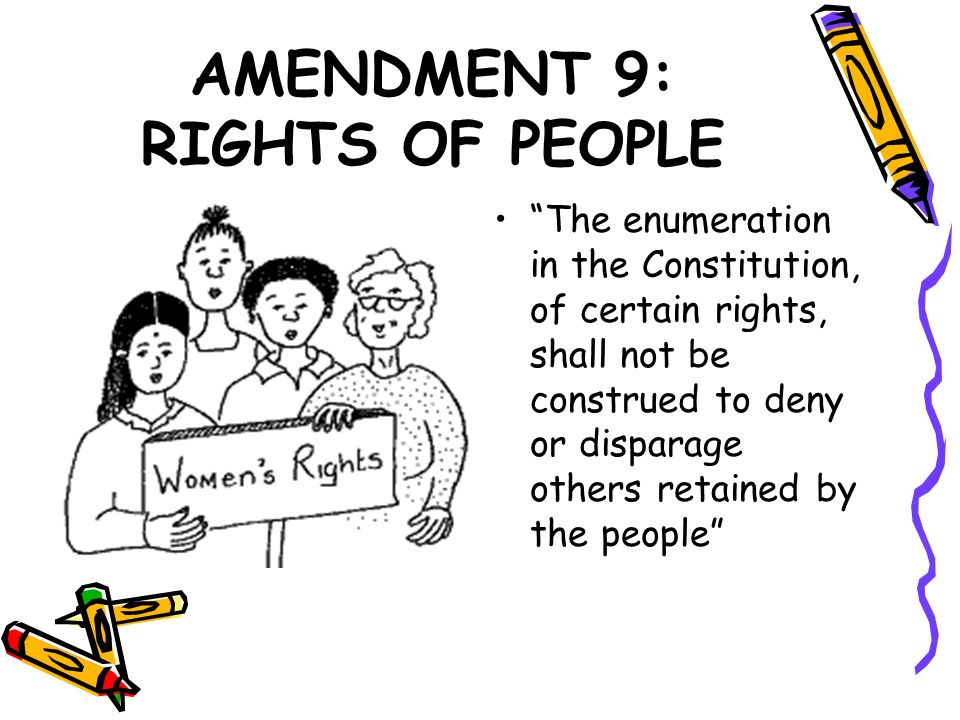 AMENDMENT 9: RIGHTS OF PEOPLE