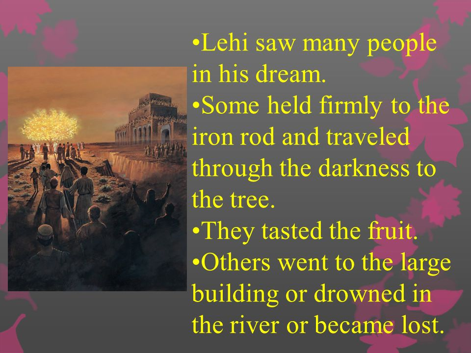 Lehi saw many people in his dream.