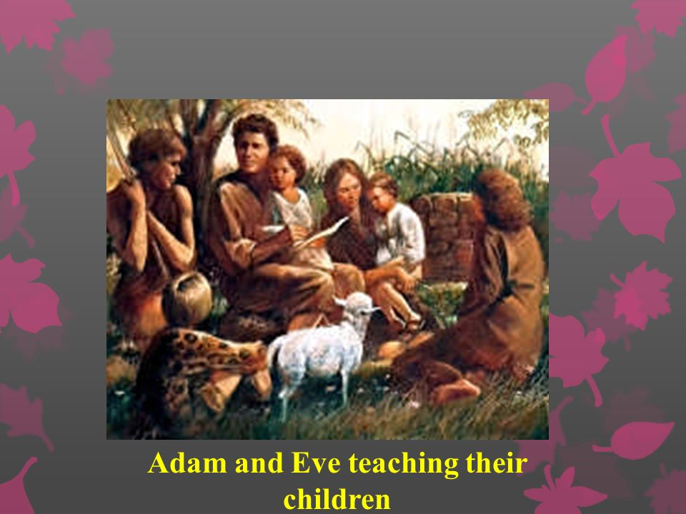 Adam and Eve teaching their children