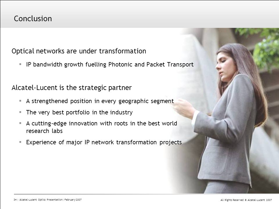 Conclusion Optical networks are under transformation