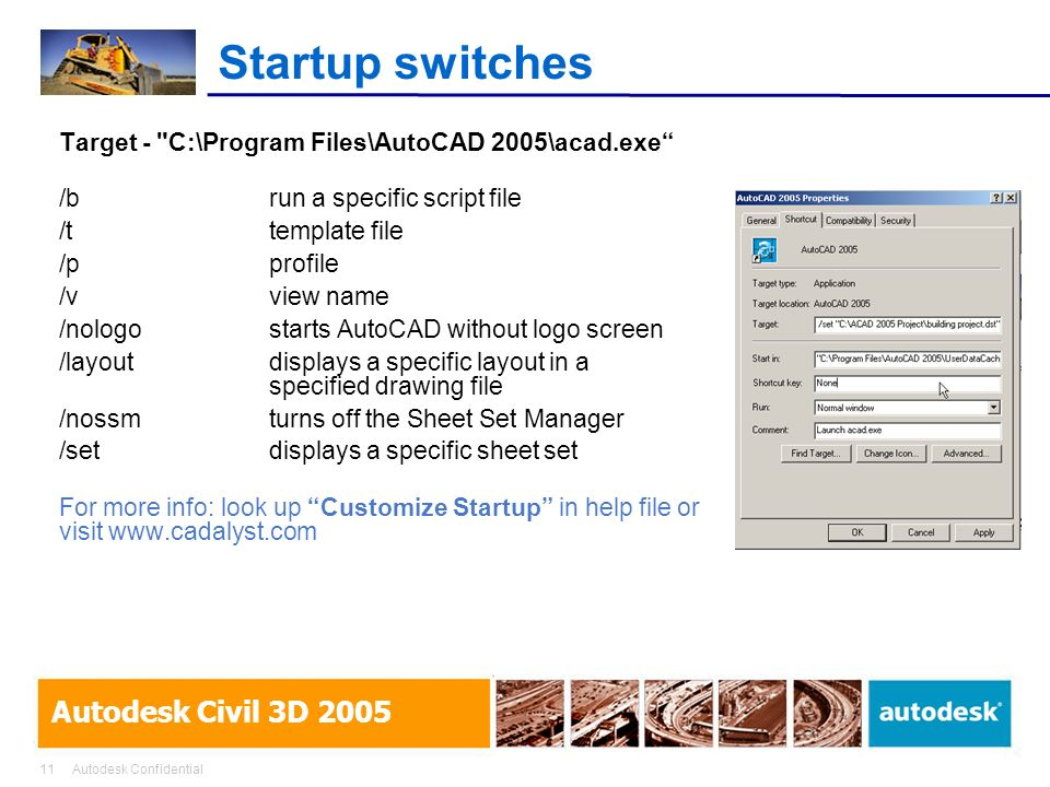 Startup switches Target - C:\Program Files\AutoCAD 2005\acad.exe