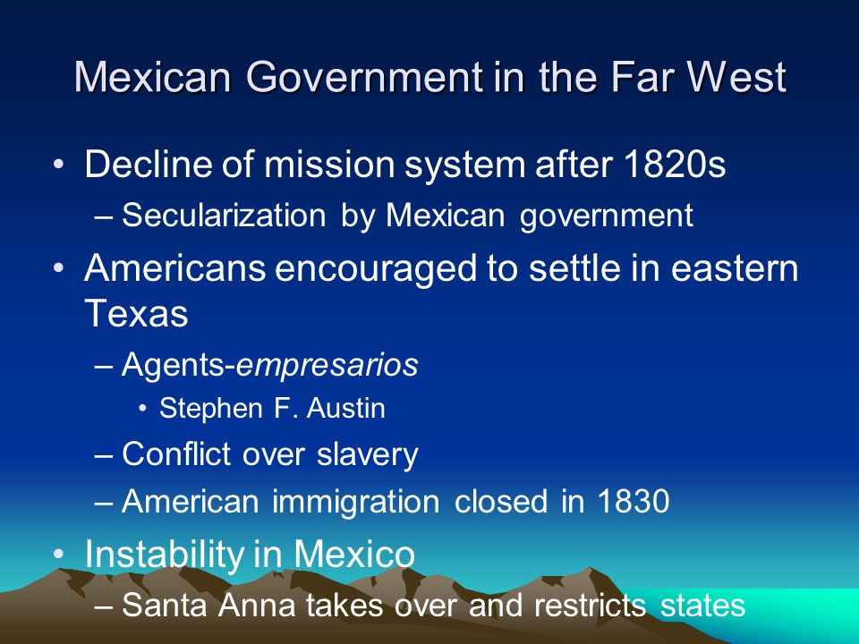 Mexican Government in the Far West