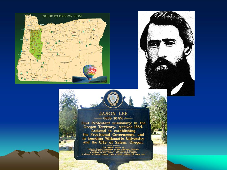 Willamette Valley Jason Lee, Methodist missionary settled in Salem