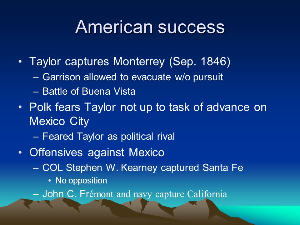 American success Taylor captures Monterrey (Sep. 1846)
