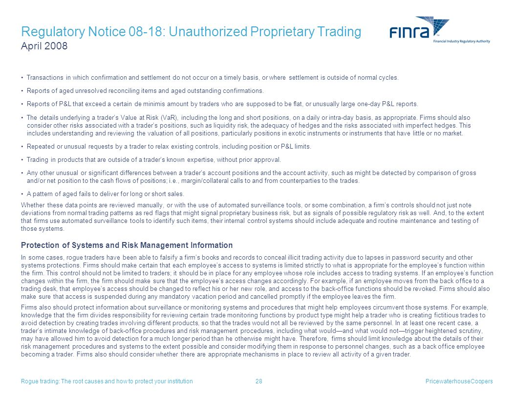 Regulatory Notice 08-18: Unauthorized Proprietary Trading April 2008