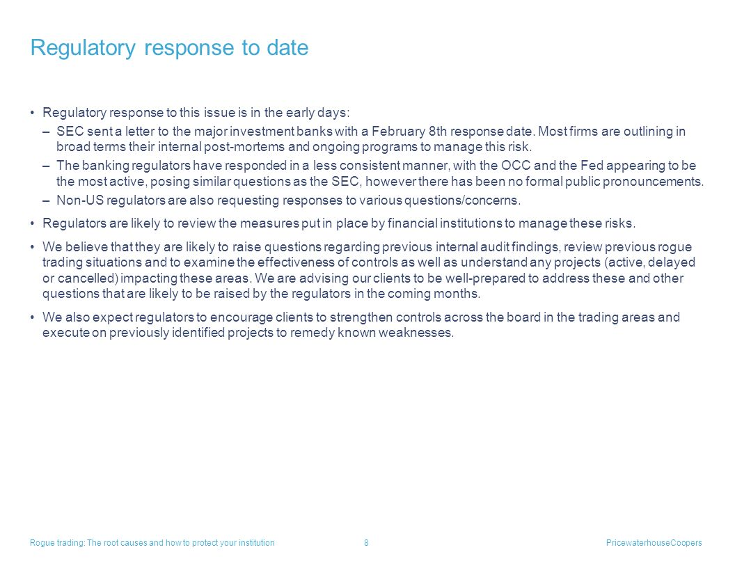 Regulatory response to date