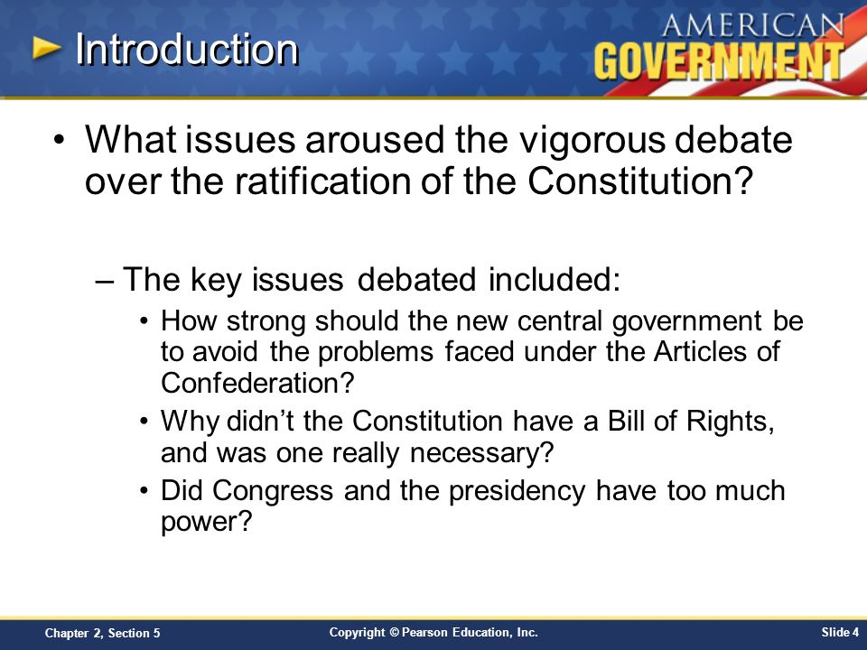 Introduction What issues aroused the vigorous debate over the ratification of the Constitution The key issues debated included: