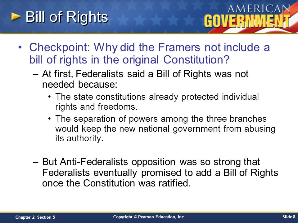 Bill of Rights Checkpoint: Why did the Framers not include a bill of rights in the original Constitution