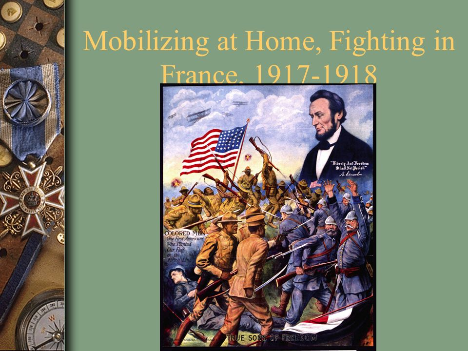 Mobilizing at Home, Fighting in France,