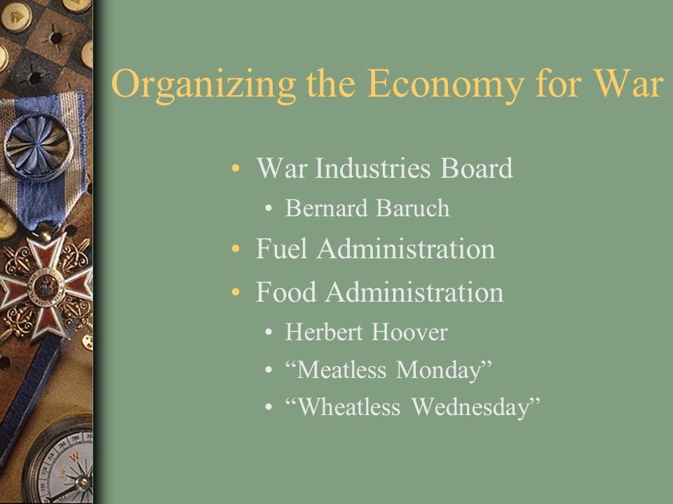 Organizing the Economy for War