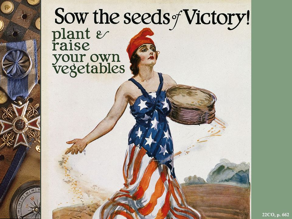 WORLD WAR I POSTER URGING FOOD CONSERVATION, BY THE ILLUSTRATOR JAMES MONTGOMERY FLAGG Home-front propaganda played a key role in mobilizing Americans in support of the war effort in 1917–1918.