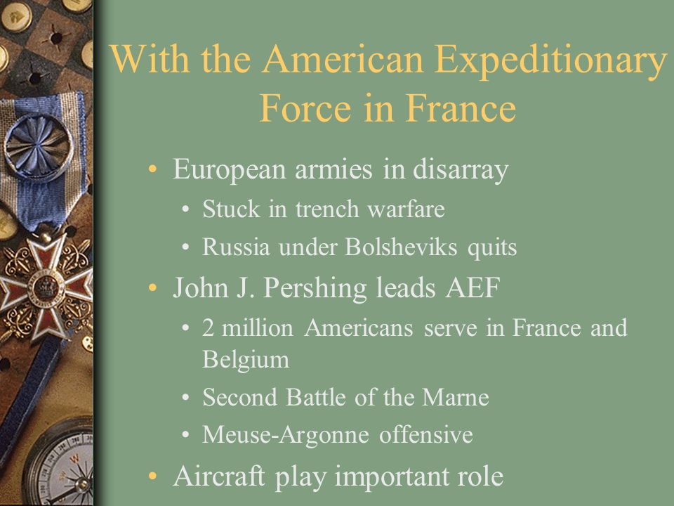 With the American Expeditionary Force in France