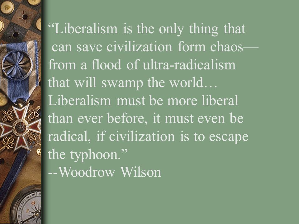 Liberalism is the only thing that