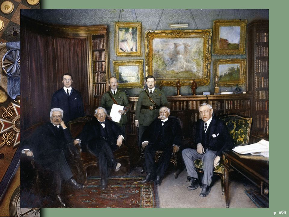 THE VICTORIOUS ALLIED LEADERS IN PARIS, DECEMBER 1918 Seated, left to right: Vittorio Orlando (Italy), David Lloyd George (Great Britain), Georges Clemenceau (France), and Woodrow Wilson. The peace conference revealed deep divisions among the Allies, as Wilson promoted his visionary new world order, including a League of Nations, and the European powers pursued their own interests and imposed harsh terms on defeated Germany.
