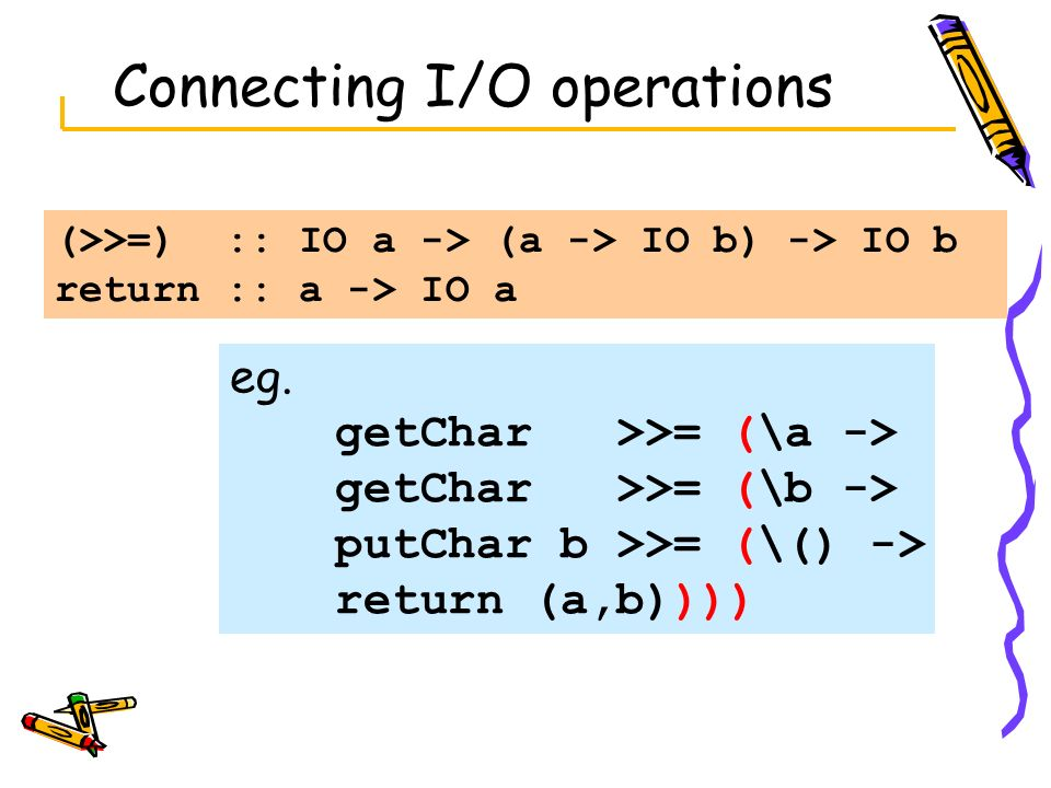 Connecting I/O operations