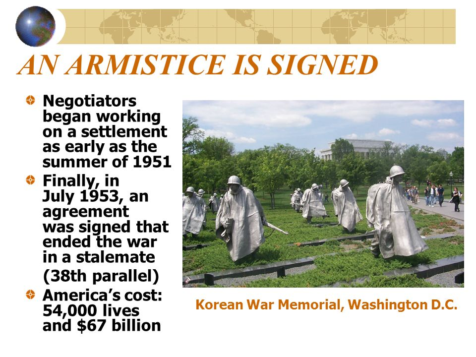 AN ARMISTICE IS SIGNED Negotiators began working on a settlement as early as the summer of 1951.