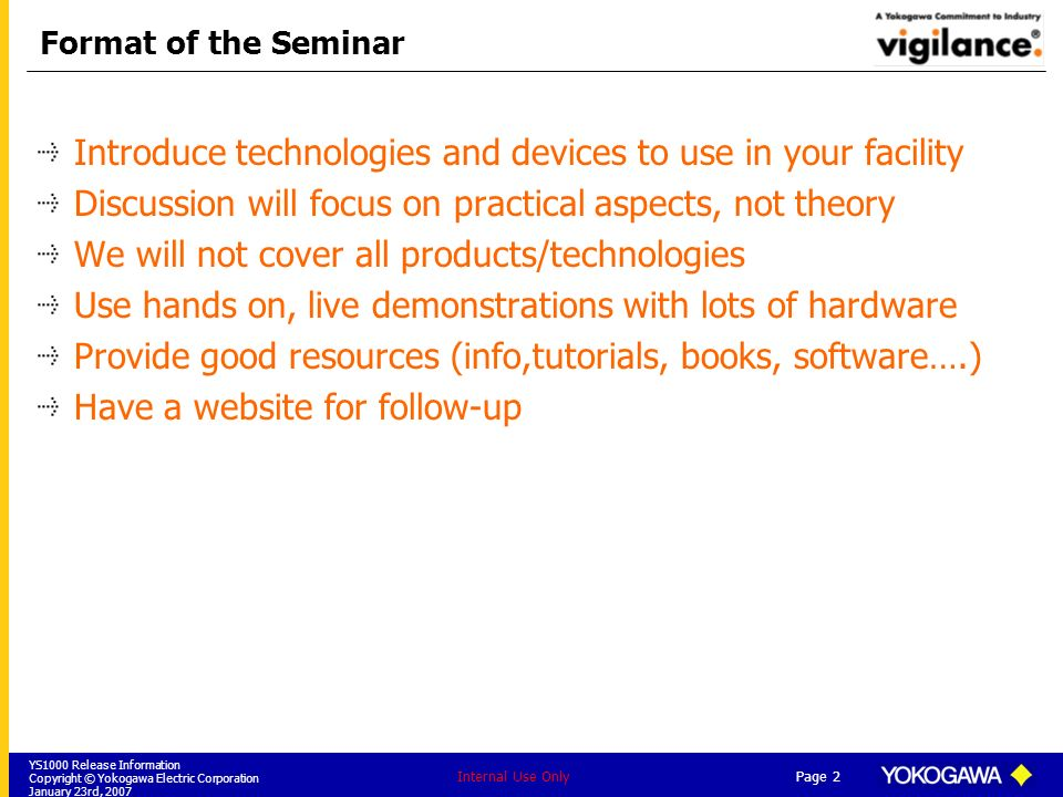 Introduce technologies and devices to use in your facility