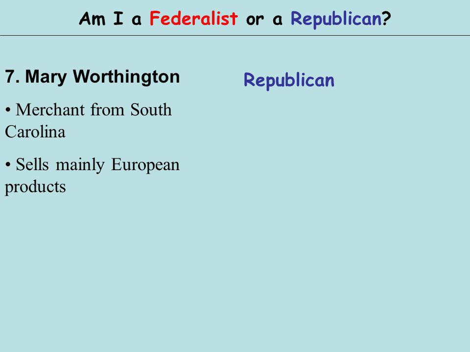 Am I a Federalist or a Republican