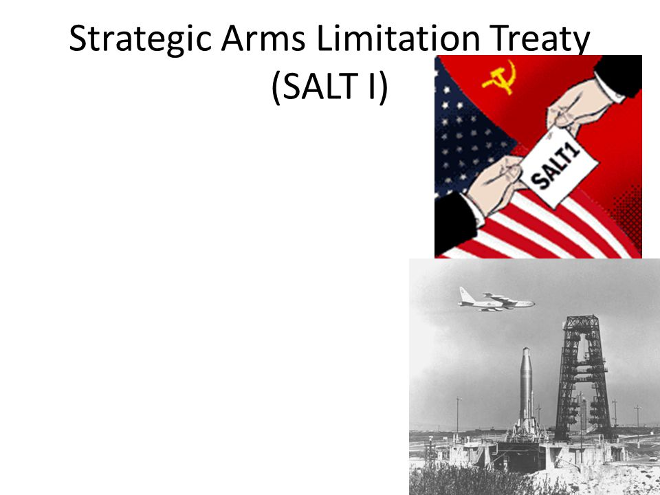 Strategic Arms Limitation Treaty (SALT I)