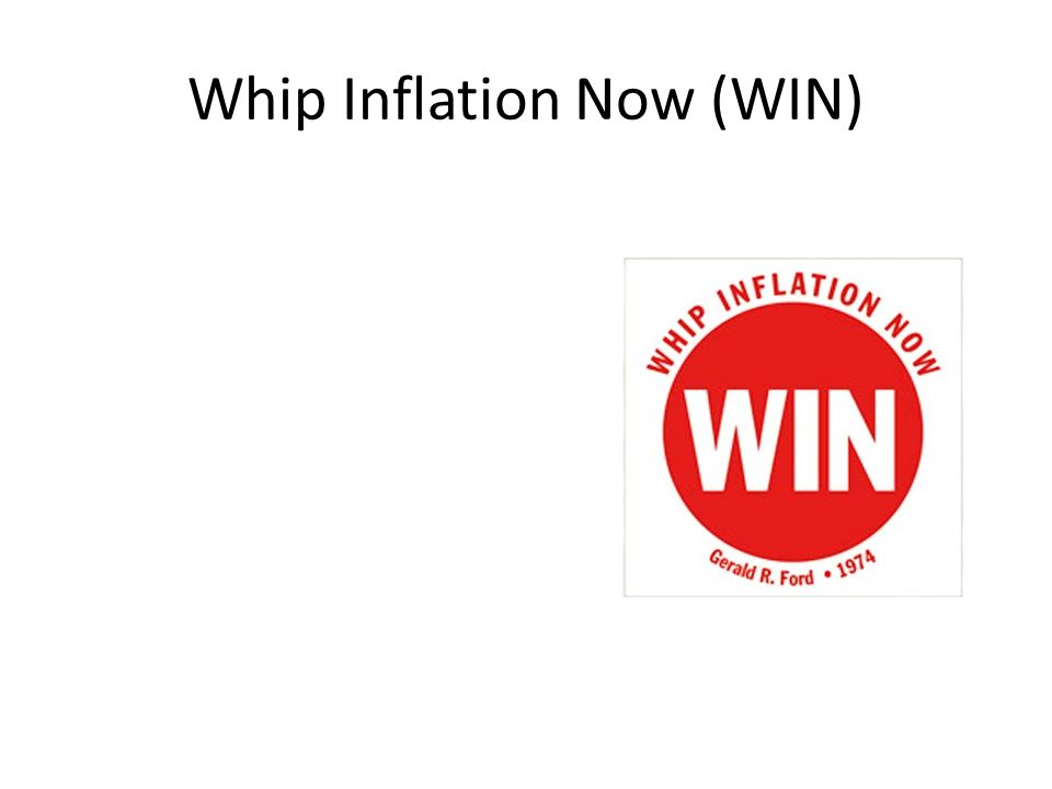 Whip Inflation Now (WIN)