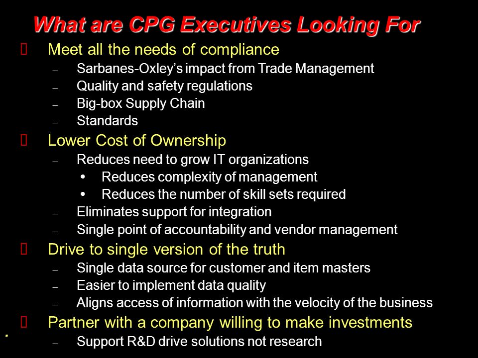 What are CPG Executives Looking For