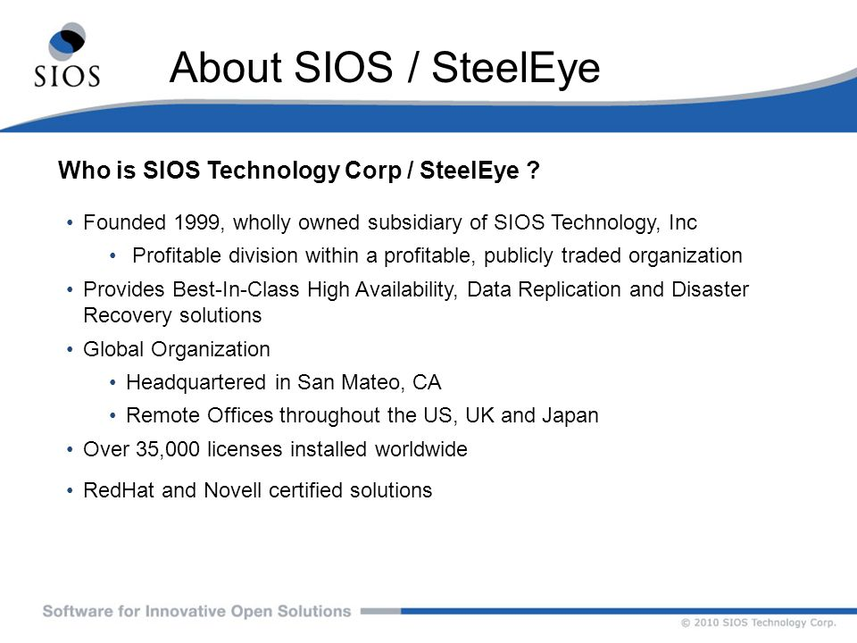 About SIOS / SteelEye Who is SIOS Technology Corp / SteelEye