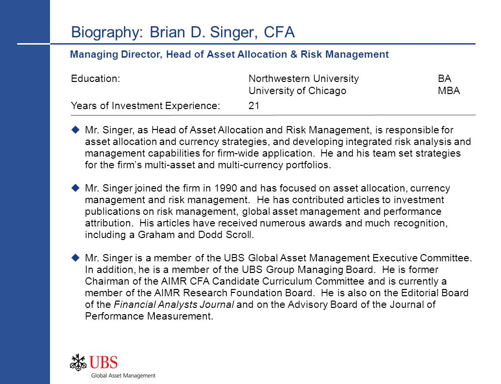 Biography: Brian D. Singer, CFA