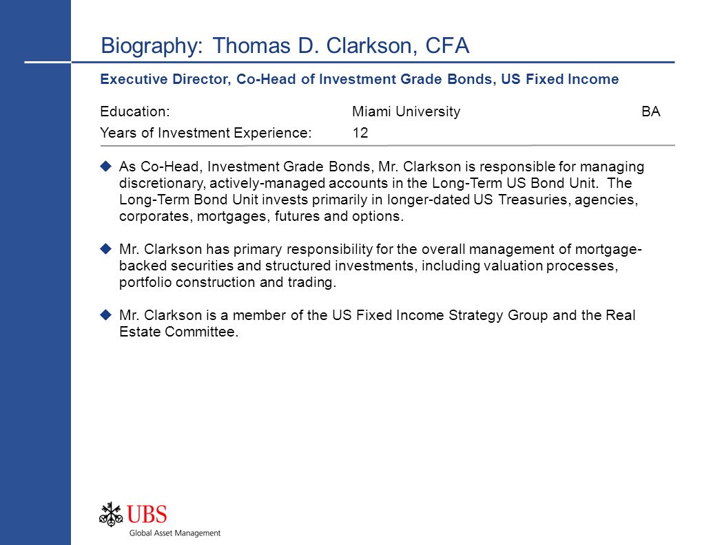 Biography: Thomas D. Clarkson, CFA